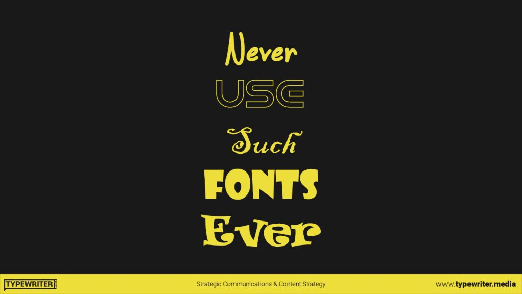 Example of weird fonts not to use in presentation design