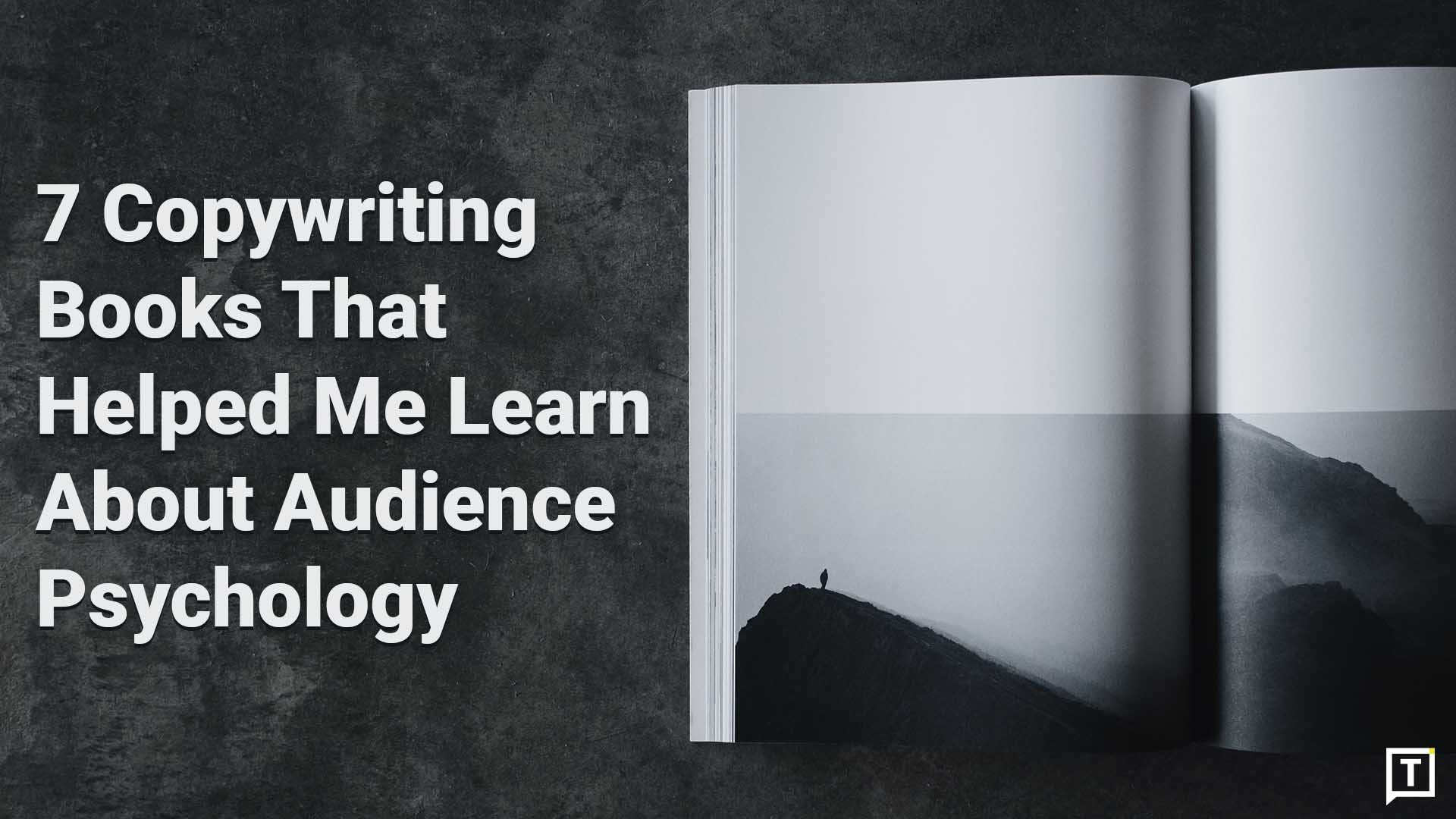 7 Copywriting Books That Helped Me Learn About Audience Psychology Cover