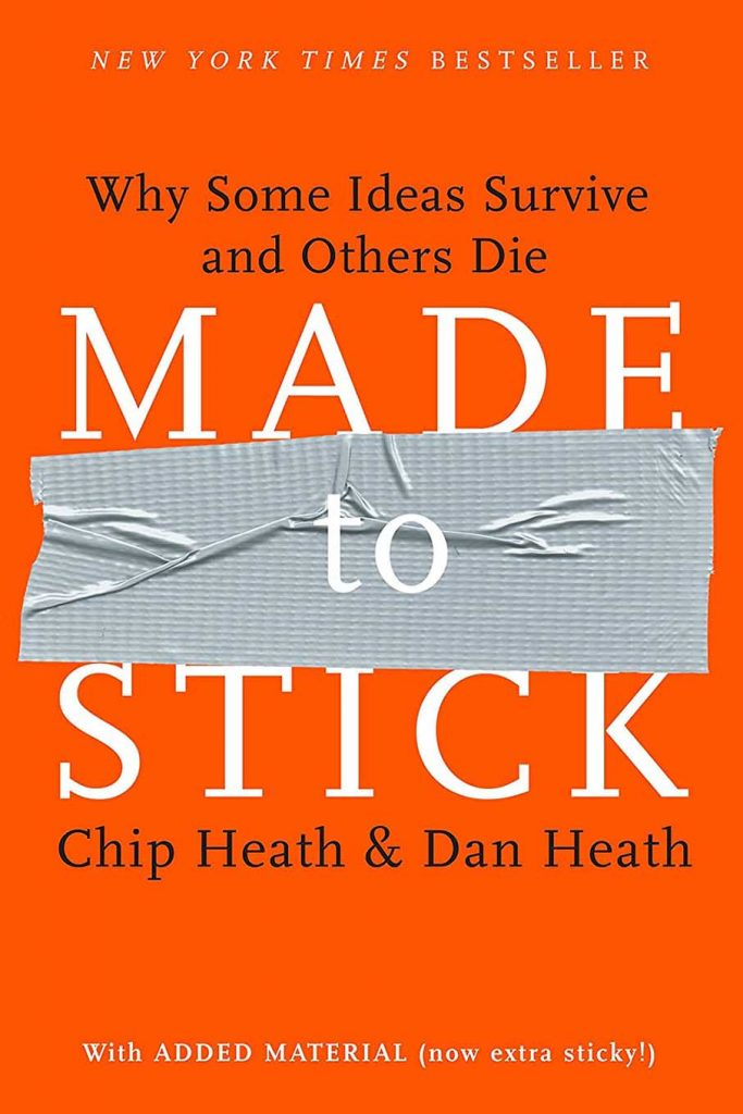 Made to stick by Chip Heath and Dan Heath book cover
