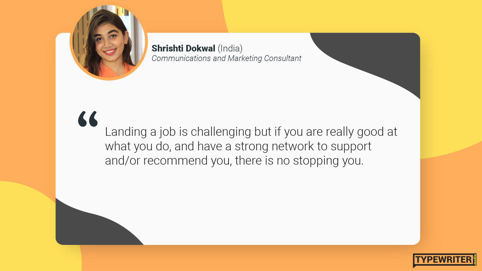 Shrishti advice to international communications graduates